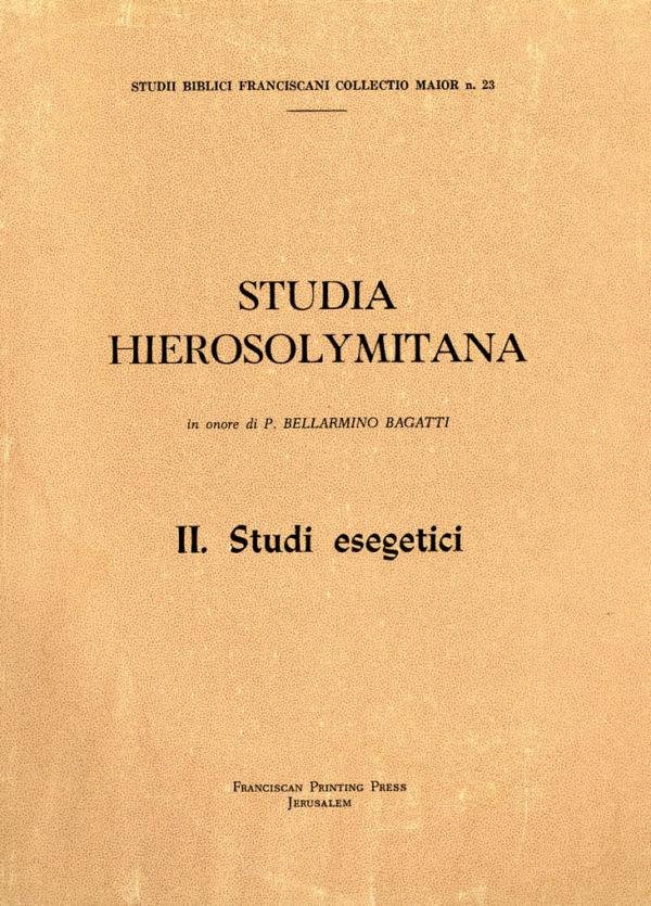 Studia hierosolymitana in onore di p. Bellarmino Bagatti-II