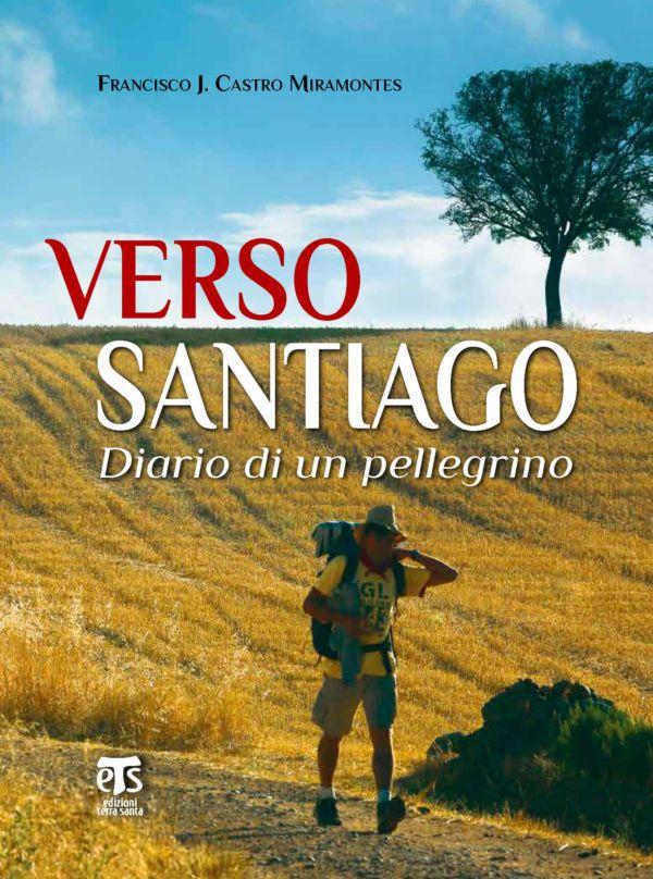 Verso Santiago - Francisco J. Castro Miramontes