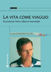 La vita come viaggio - Massimo Pazzini