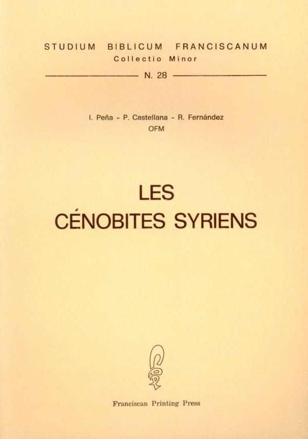 Les cénobites syriens - Pasquale Castellana, Romualdo Fernández, Ignacio Peña