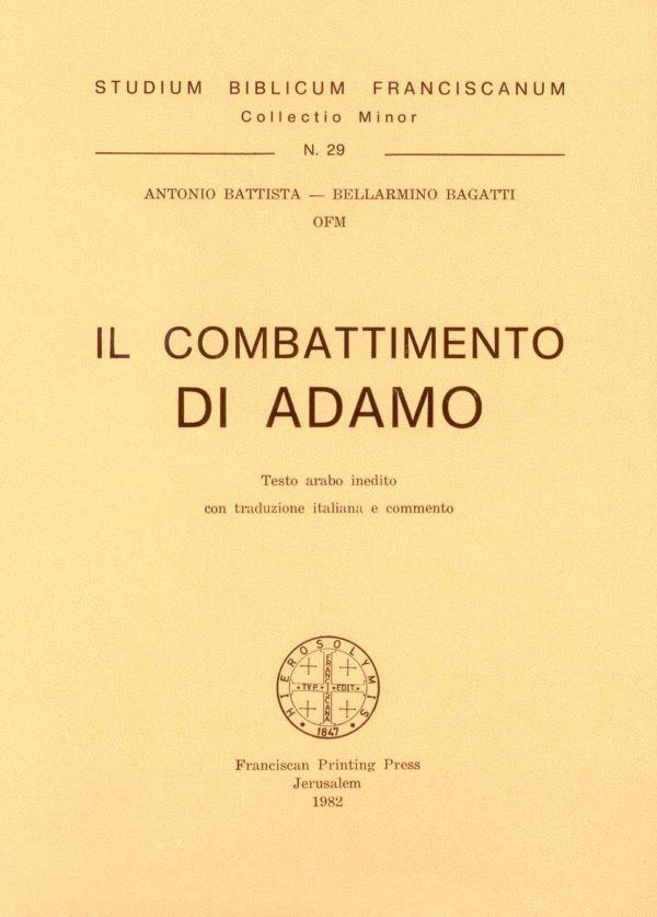 Il combattimento di Adamo - Bellarmino Bagatti, Antonio Battista