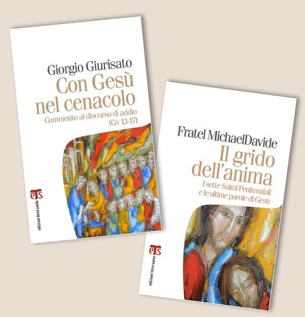 Il grido dell'anima + Con Gesù nel Cenacolo - Giorgio Giurisato, MichaelDavide Semeraro
