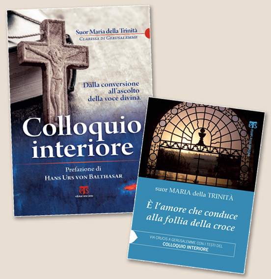 È l'amore che conduce alla follia della croce + Colloquio interiore (NE) - suor Maria della Trinità