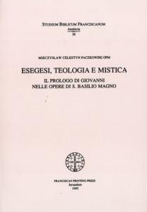 Esegesi, teologia e mistica - M. Celestyn Paczkowski