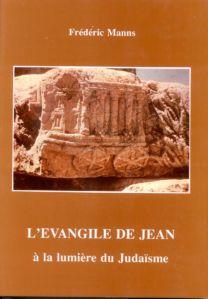 L'Evangile de Jean à la lumière du Judaïsme - Frédéric Manns
