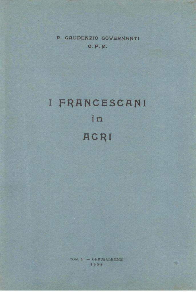 I francescani in Acri - Gaudenzio Governanti
