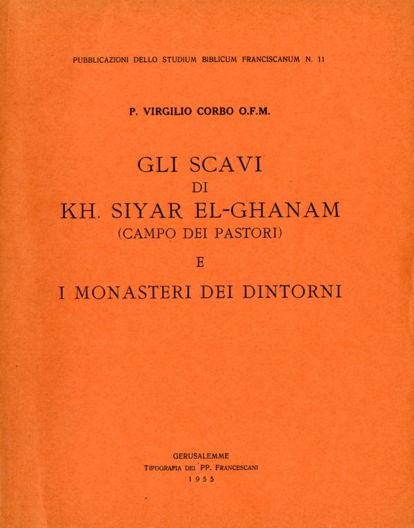 Gli scavi di Kh. Siyar El-Ghanam e i monasteri dei dintorni - Virgilio Canio Corbo