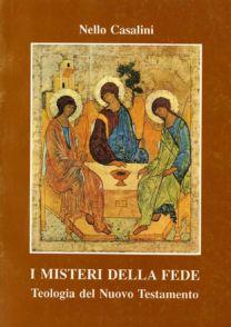 I misteri della fede - Nello Casalini