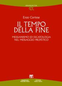 Il tempo della fine - Enzo Cortese