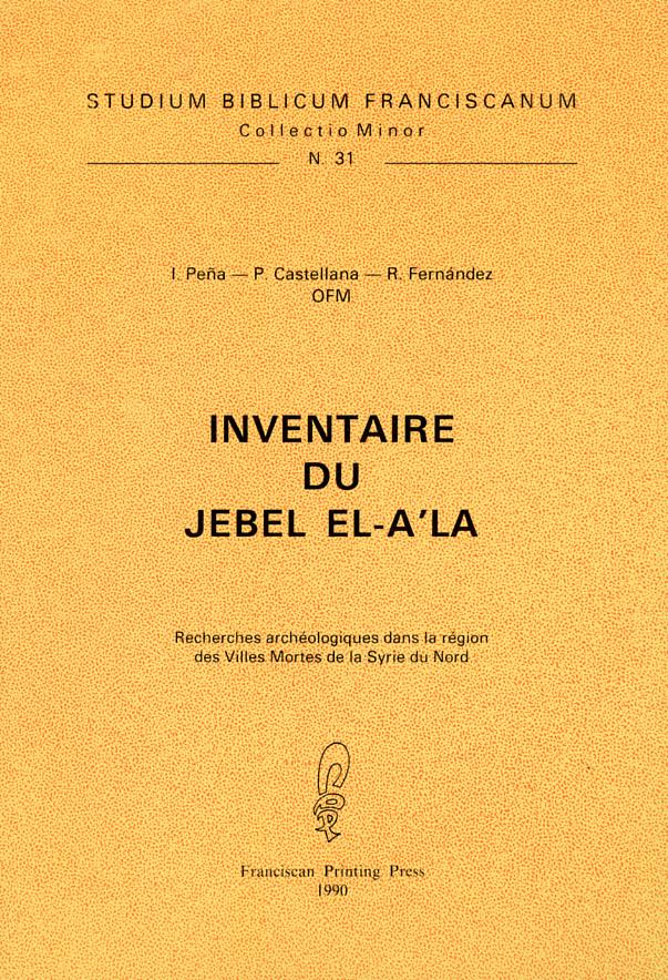 Inventaire du Jébel El-A'la - Pasquale Castellana, Romualdo Fernández, Ignacio Peña