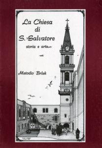 La chiesa di San Salvatore - Metodio Brlek