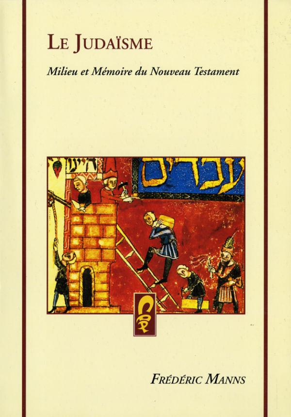 Le Judaïsme - Frédéric Manns