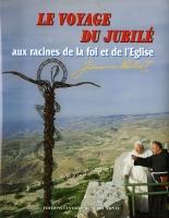 Jean-Paul II. Le voyage du Jubilé