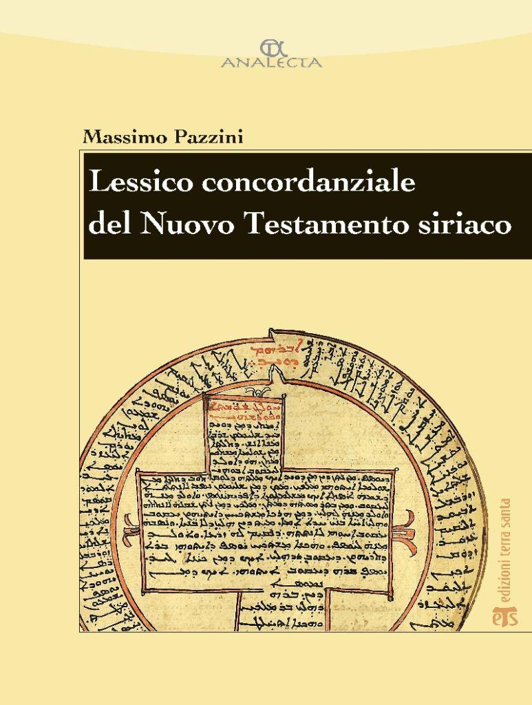 Lessico concordanziale del Nuovo Testamento siriaco - Massimo Pazzini