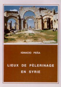 Lieux de pèlerinage en Syrie - Ignacio Peña