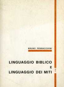 LINGUAGGIO BIBLICO E LINGUAGGIO DEI MITI