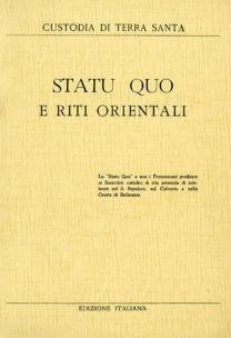 Statu quo e riti orientali