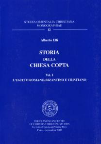 Storia della Chiesa copta (vol I) - Alberto Elli