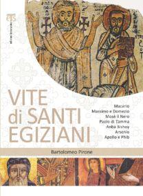 Vite di santi egiziani - Bartolomeo Pirone