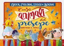 Gioca, colora, leggi e sogna con gli animali del presepe - Mariangela Mariotta, Roberta Russo