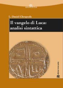 Il vangelo di Luca: analisi sintattica - Lesław Daniel Chrupcała