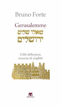 Gerusalemme - Bruno Forte