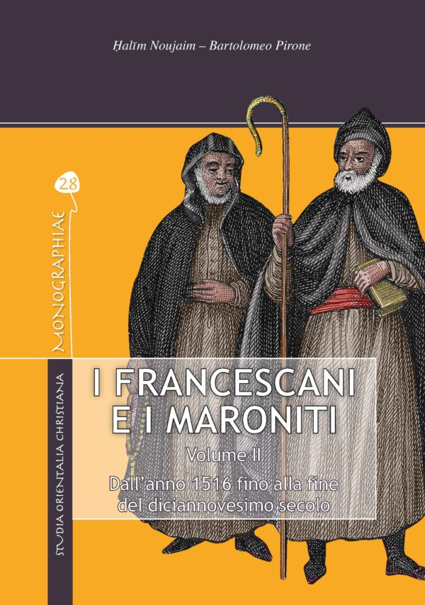 I Francescani e i Maroniti - Halīm Noujaim, Bartolomeo Pirone