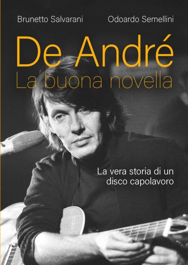 De André. La buona novella - Brunetto Salvarani, Odoardo Semellini