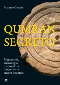 Qumran segreto - Massimo Centini