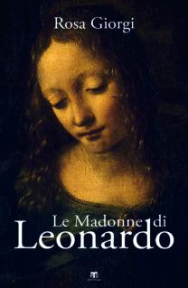 Le Madonne di Leonardo - Rosa Giorgi