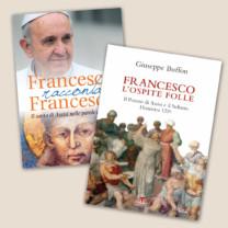Francesco racconta Francesco + Francesco l'ospite folle