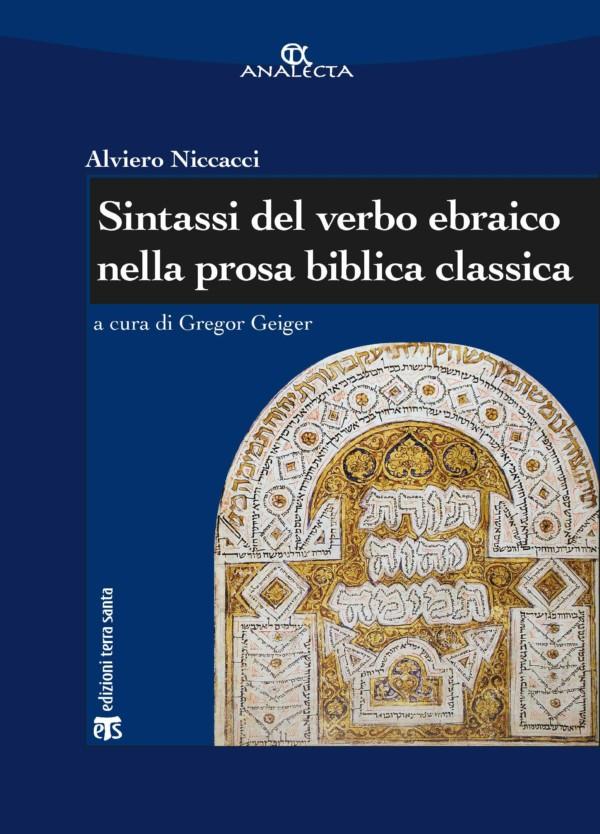Sintassi del verbo ebraico nella prosa biblica classica - Gregor Geiger, Alviero Niccacci