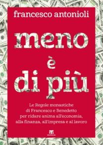Meno è di più - Francesco Antonioli