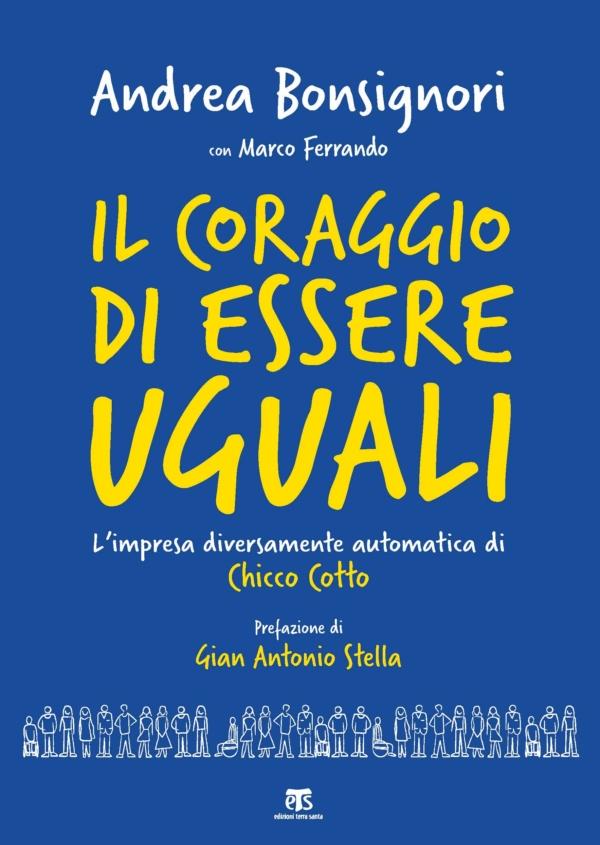 Il coraggio di essere uguali - Andrea Bonsignori, Marco Ferrando