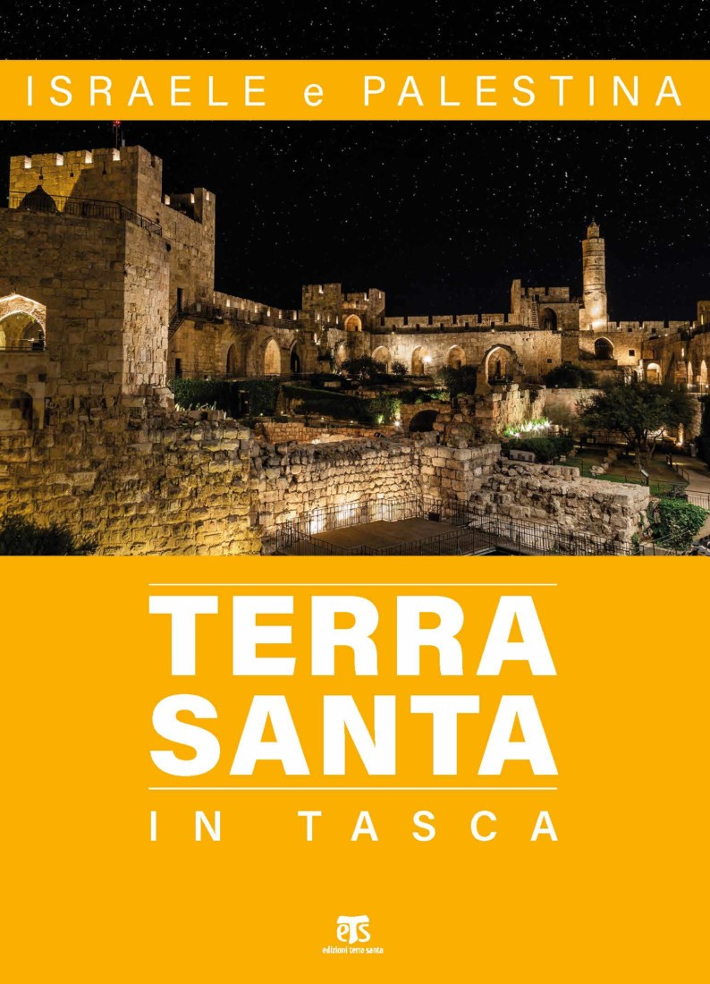 Terra Santa in tasca – II edizione - Elena Bolognesi