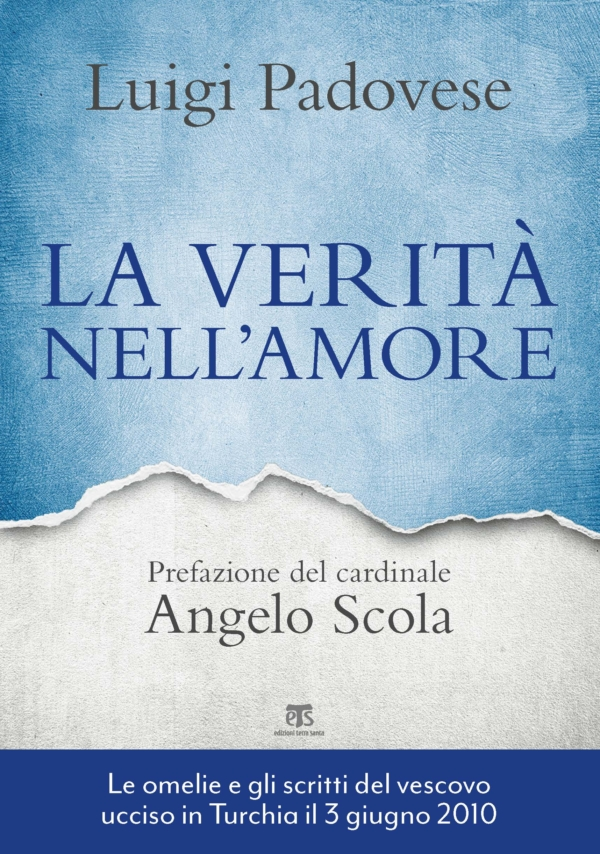 La verità nell'amore – seconda edizione - Luigi Padovese
