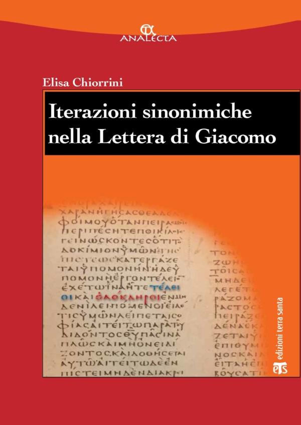 Iterazioni sinonimiche nella Lettera di Giacomo - Elisa Chiorrini