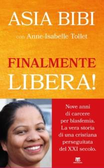 Finalmente libera! - Asia Naurīn Bibi, Anne-Isabelle Tollet