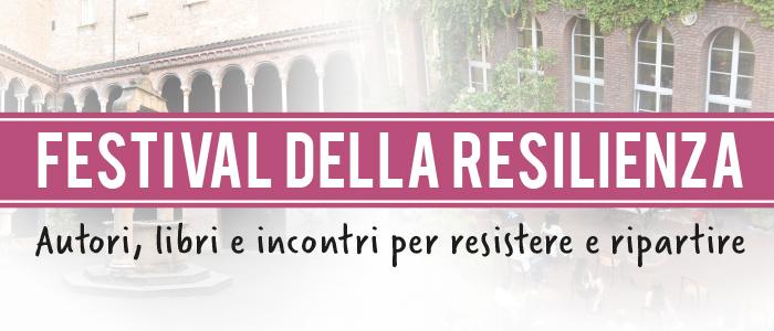 Festival della resilienza | Milano – Bologna | Settembre – Ottobre 2020