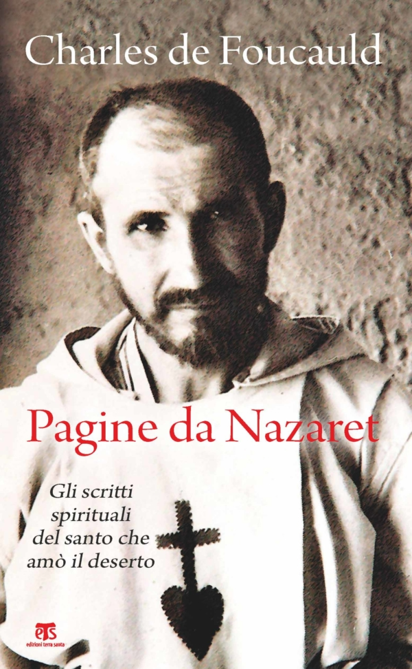Pagine da Nazaret – Seconda edizione - Charles de Foucauld