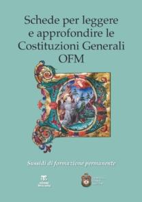 Schede per leggere e approfondire le Costituzioni Generali OFM
