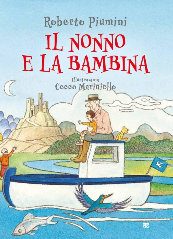 Il nonno e la bambina - Roberto Piumini