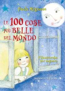 Le 100 cose più belle del mondo - Paola Mignone