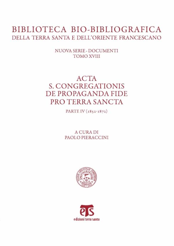 Acta S. Congregationis De Propaganda Fide pro Terra Sancta