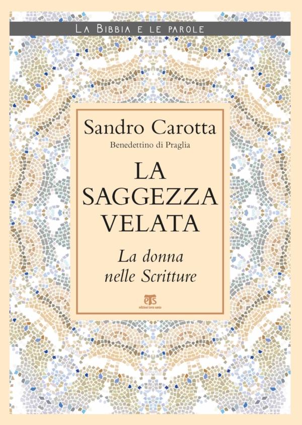 La saggezza velata - Sandro Carotta