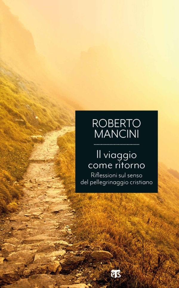Il viaggio come ritorno - Roberto Mancini