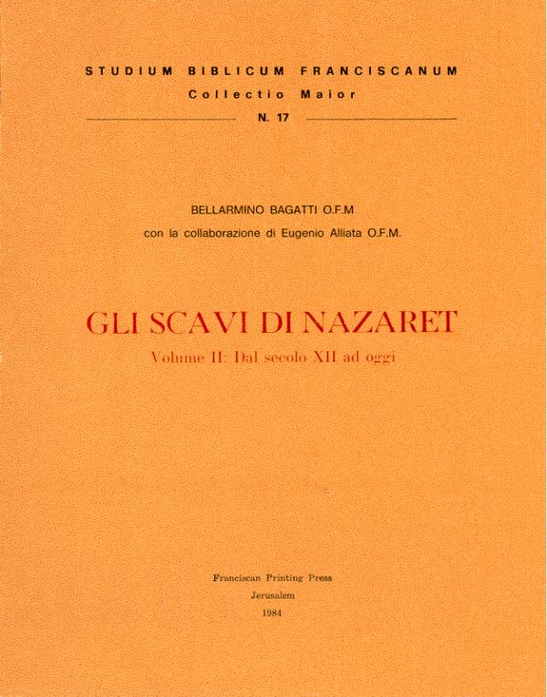 Gli Scavi di Nazaret – vol. II - Bellarmino Bagatti
